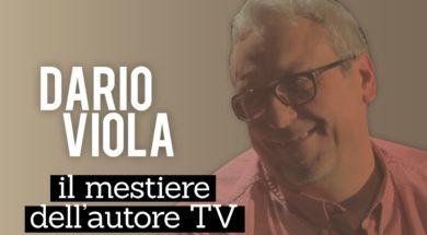 Come si diventa autore televisivo: Alessandro Ippolito intervista Dario Viola
