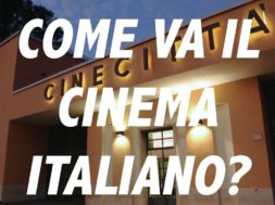 Come va il cinema italiano?