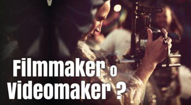 La differenza tra filmmaker e videomaker