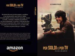 """Lavoro e Televisione nel libro """"Per soldi e per TV"""" di Alessandro Ippolito"""