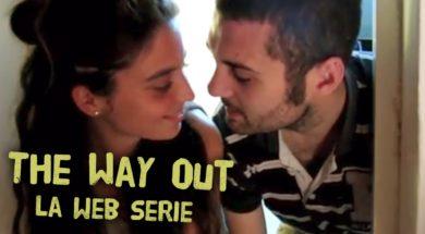 The Way Out la web serie